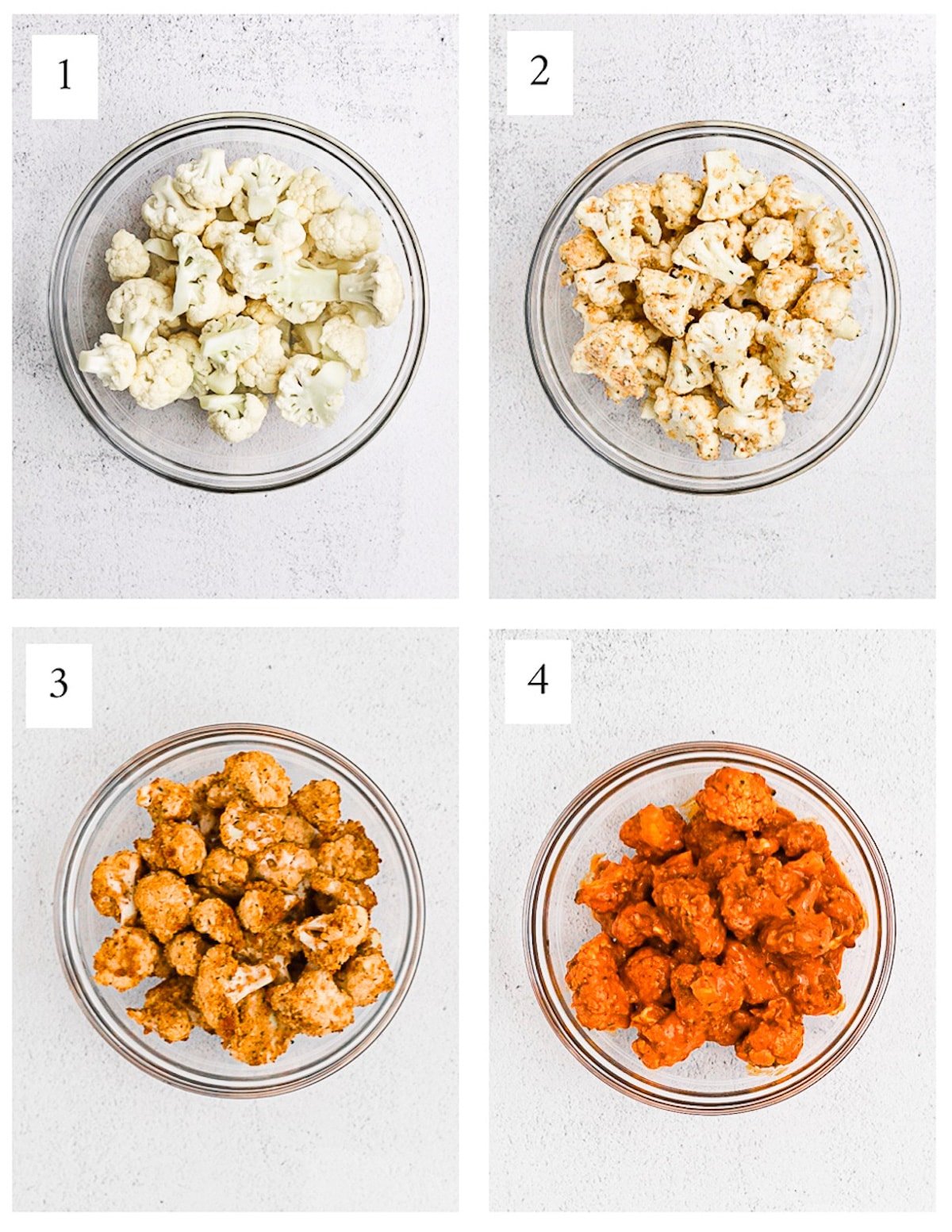 4 pictures of glass bowls, each holding cauliflower. 1: cauliflower florets 2. cauliflower florets covered in cornstarch 3. cauliflower cooked 4. cauliflower with buffalo sauce.